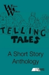 Telling Tales Anthology featuring two of my stories:  The Debt Collector and The Ghost in the Privy