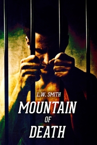 Mountain of Death by L.W. Smith