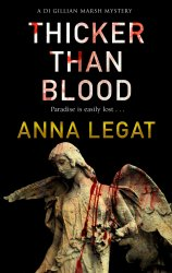 Thicker than Blood by Anna Legat