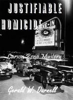 Justifiable Homicide by Gerald Darnell