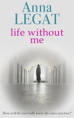 Life without Me by Anna Legat