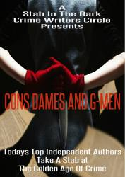 A Stab in the Dark: Cons, Dames and G Men