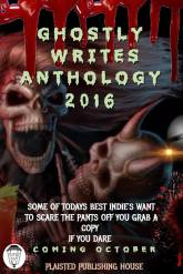 Ghostly Writes Anthology Oct 2016 Plaisted Publishing