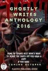 Ghostly Writes Anthology Oct 2016 Plaisted Publishing