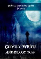 Ghostly Writes Anthology 31st Oct 2016