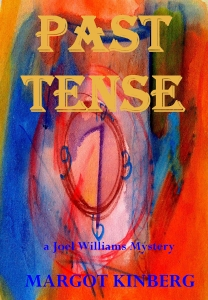 Past Tense, A Joel Williams Mystery by Margot Kinberg