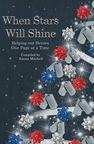 When Stars Will Shine edited by @emmamitchellfpr #HelpTheHeroes #WhenStarsWillShine @bakerpromo #publicationday
