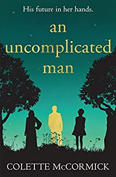 Colette McCormick is my Uncomplicated Guest Author