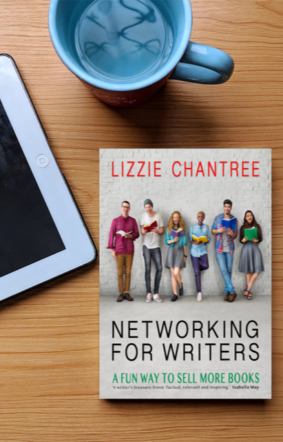 My Guest Author is Lizzie Chantree: International Best Selling Author and Networker. Her latest book is Networking for Writers.