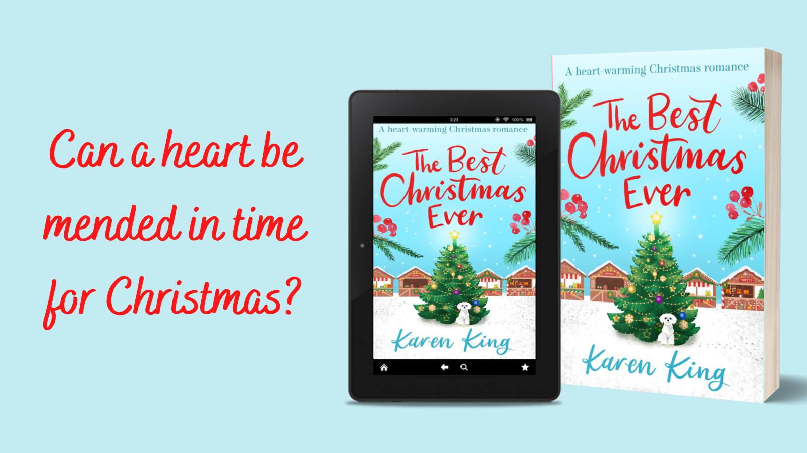 The Best Christmas Ever with Bestselling Author Karen King. The Perfect Christmas delight.